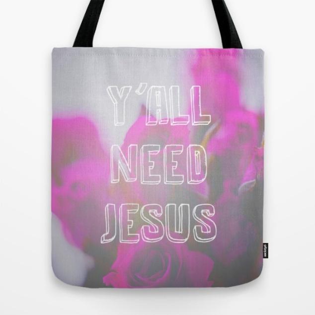 yall-need-jesus-nsn-bags